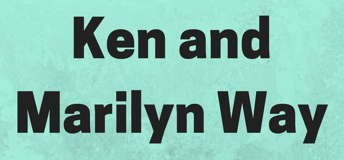 Ken and Marilyn Way