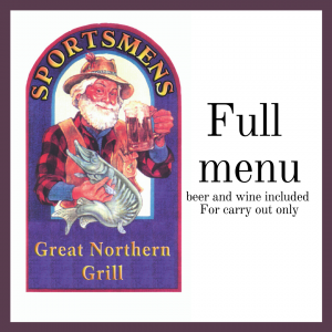 full menu beer and wine included for carry out only